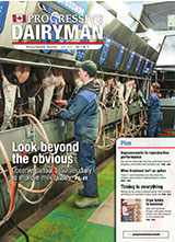 Progressive Dairyman Canada Issue 6 2014